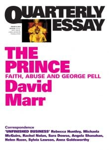 Quarterly Essay 51: The Prince