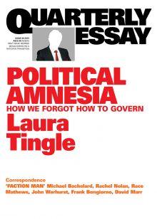 Political Amnesia: Laura Tingle