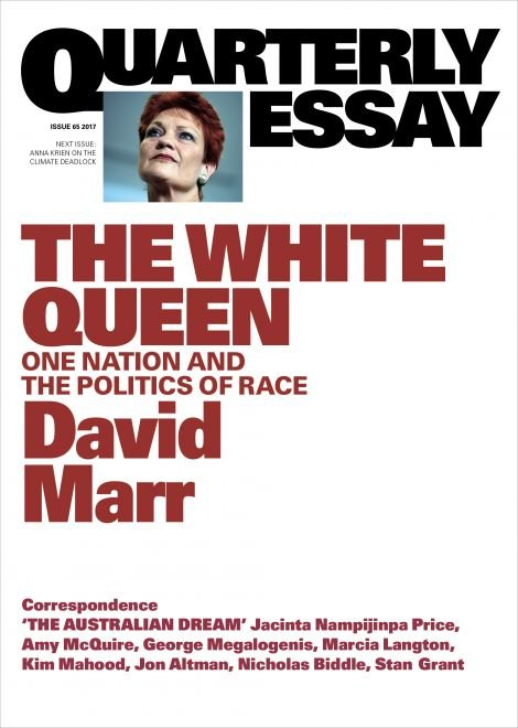 The White Queen: One Nation and the Politics of Race by David Marr