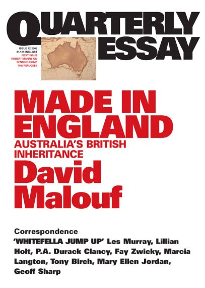 Quarterly Essay 12: Made in England